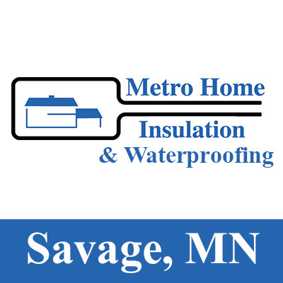 Metro Home Insulation Amp Waterproofing In Savage Mn 55378