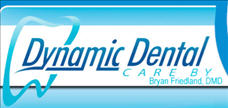 Dynamic Dental Care by Bryan Friedland, DMD