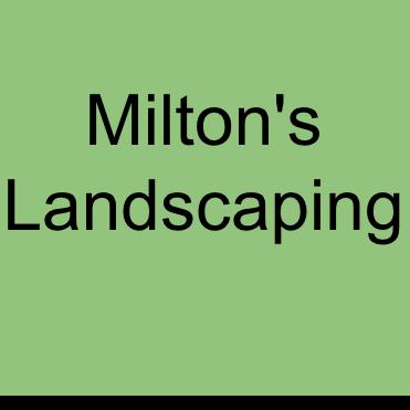 Milton's Landscaping Services