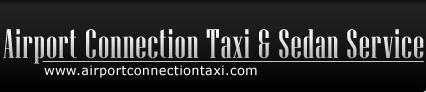 Airport Connection Taxi & Sedan Service - Herndon, VA