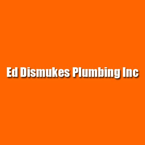 Ed Dismukes Plumbing Inc