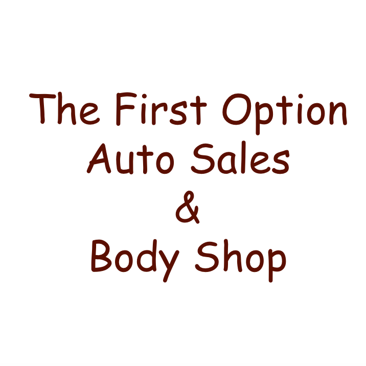 The First Option Auto Sales & Body Shop
