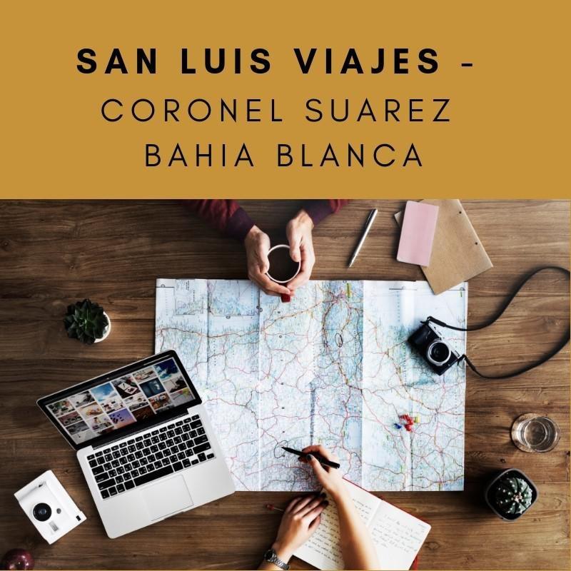 San Luis Viajes - Coronel Suarez - Bahia Blanca
