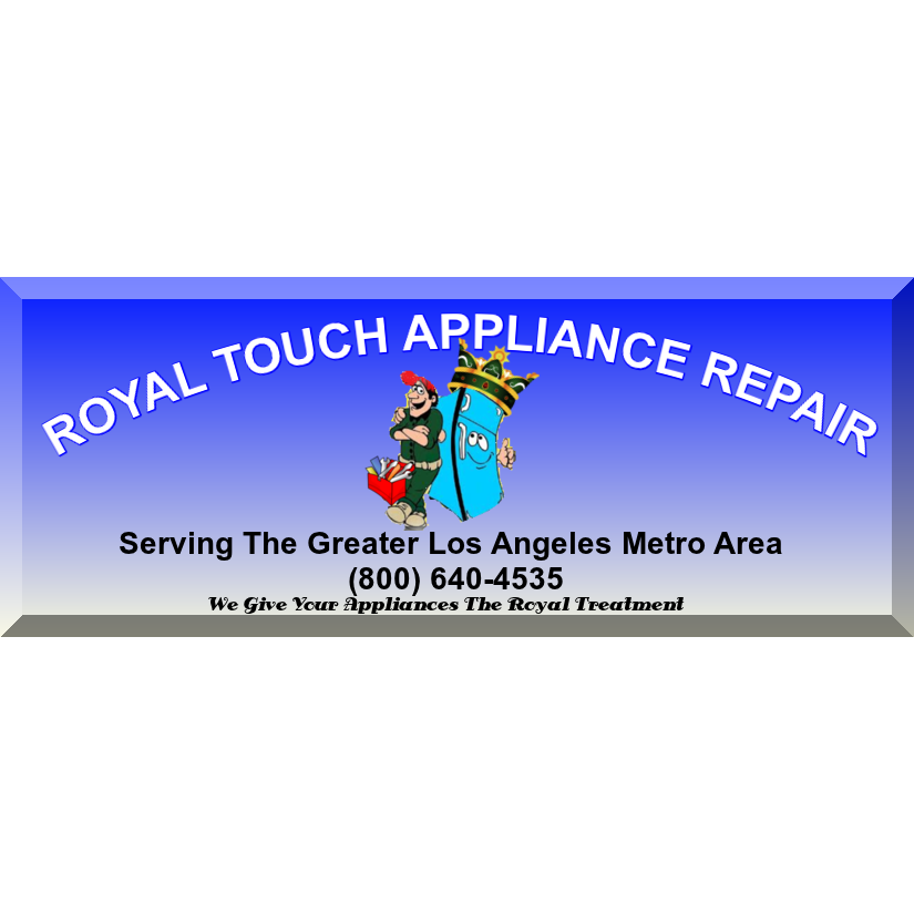 Royal Touch Appliance Repair - Glendale, CA - Appliance Rental & Repair Services