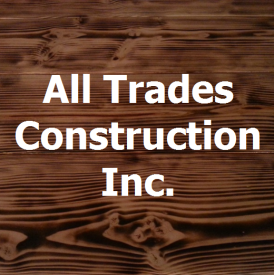 All Trades Construction Inc.