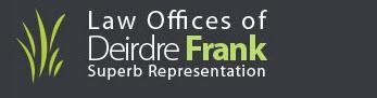 Deirdre Frank Law Offices - Ventura, CA - Attorneys