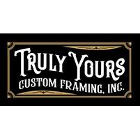 Truly Yours Custom Framing, Inc.