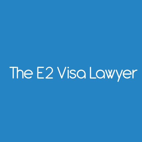 The E2 Visa Lawyer
