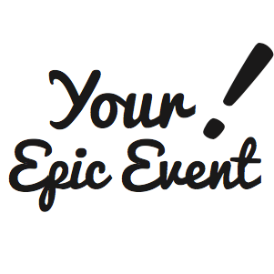 Your! Epic Event