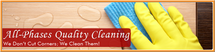 All-Phases Quality Cleaning