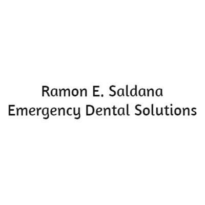 Ramon E. Saldana Emergency Dental Solutions