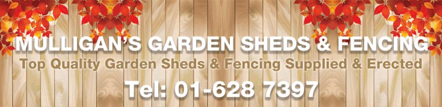 Mulligan's Garden Sheds & Fencing
