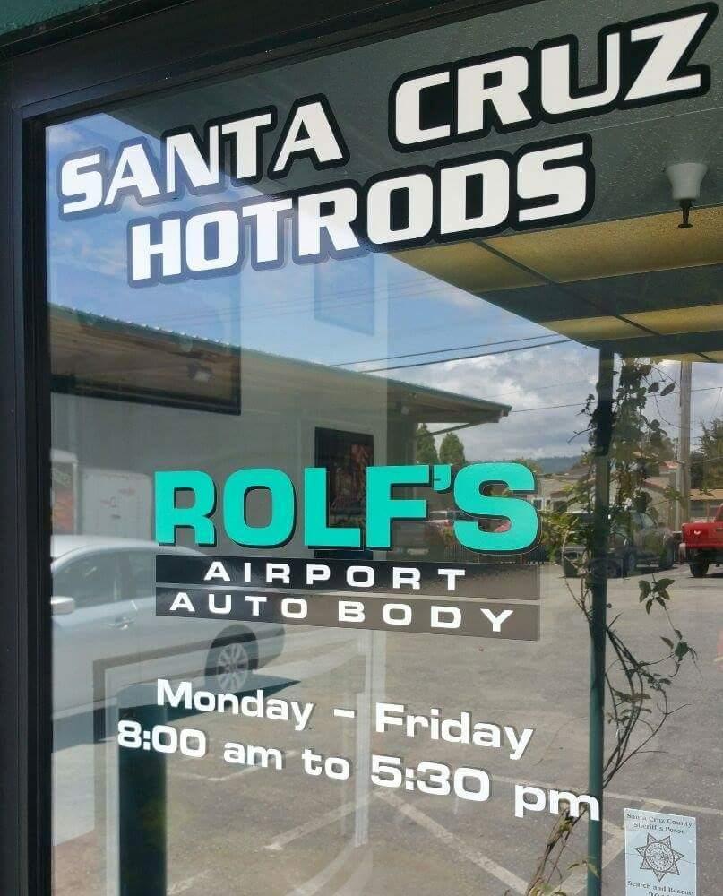 Rolf's Airport Auto Body & Santa Cruz Hotrods