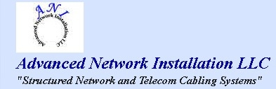 Advanced Network Installation LLC.
