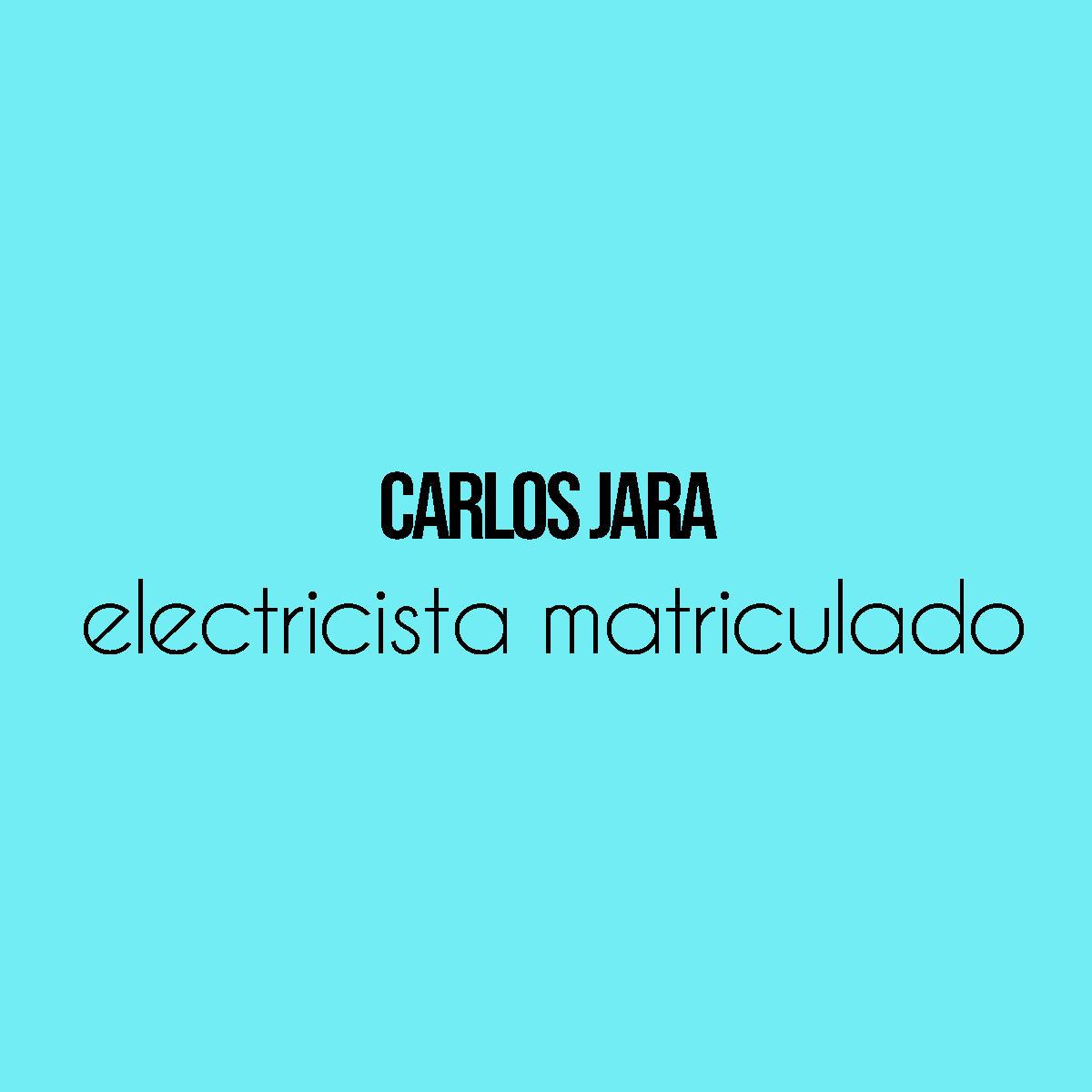 CARLOS JARA - ELECTRICISTA MATRICULADO