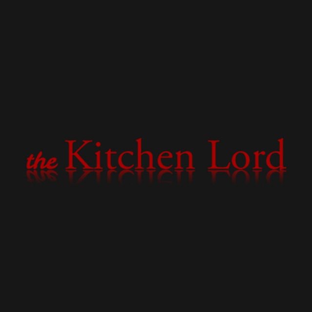 The Kitchen Lord