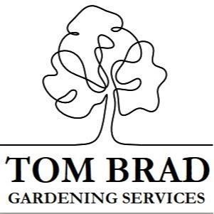 Tom Brad Gardening Services