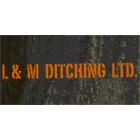 L & M Ditching Ltd