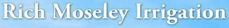Rich Moseley Irrigation Inc