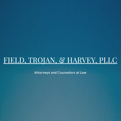 Field, Trojan, & Harvey, Pllc