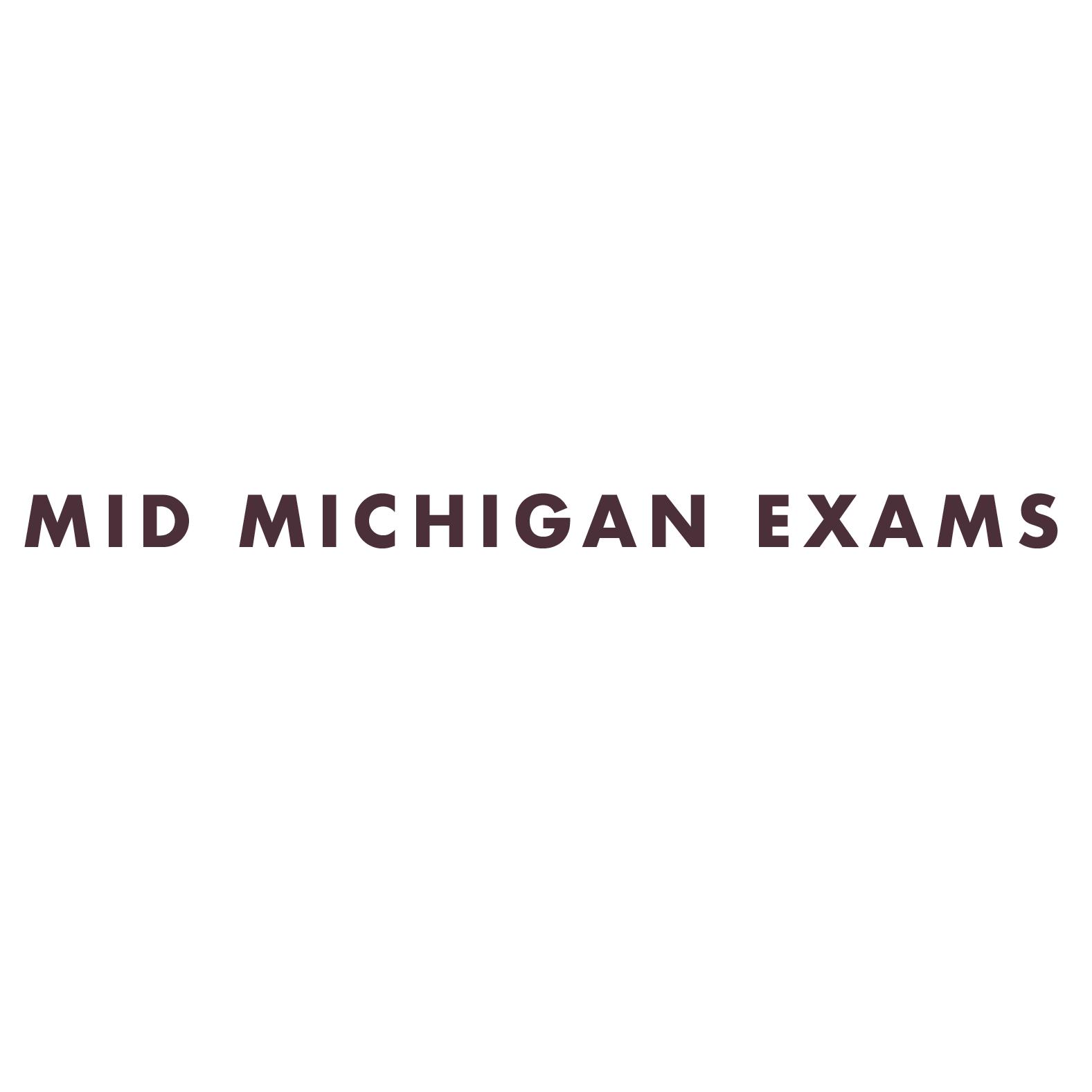 Mid Michigan Exams
