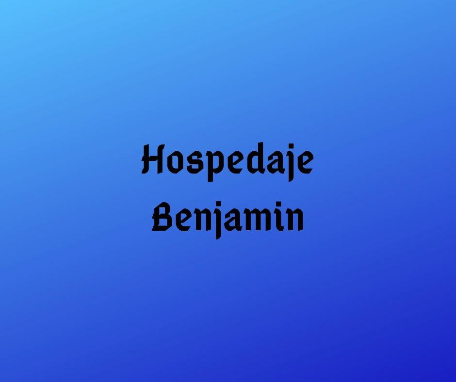 HOSPEDAJE BENJAMIN