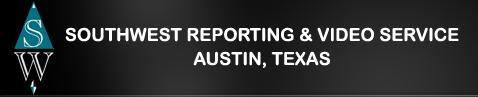 Southwest Reporting & Video Service Inc - Austin - Austin, TX