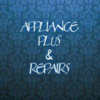 Appliance Plus And Repairs