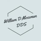 William D Moseman DDS