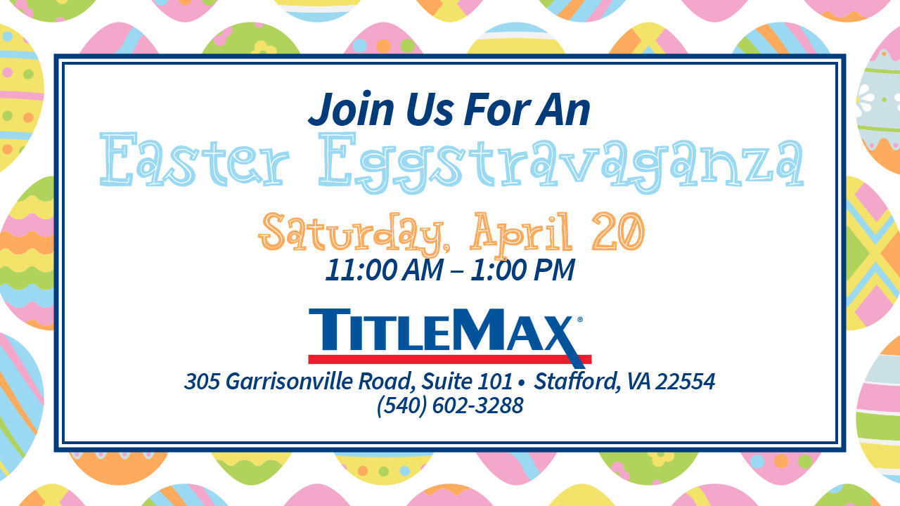 Easter Egg Hunt at TitleMax Stafford, VA