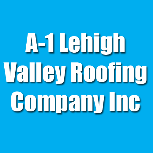 A-1 Lehigh Valley Roofing Company Inc - Allentown, PA - General Contractors