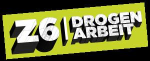 DROGENARBEIT Z6