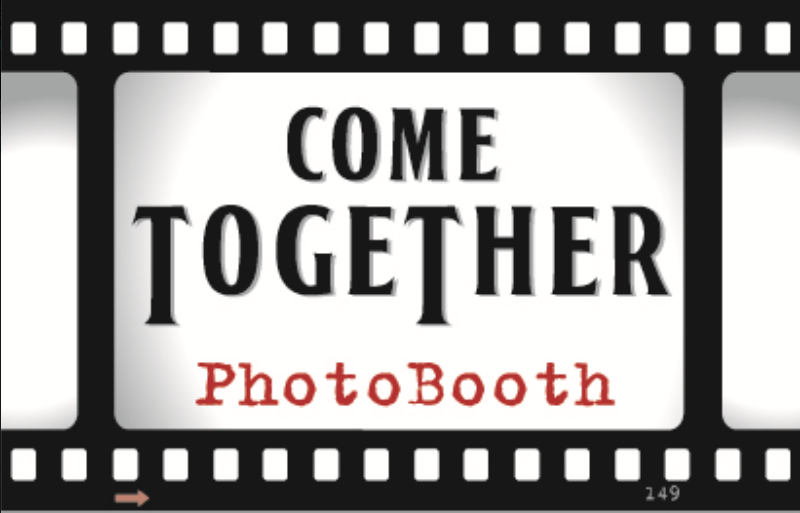 Come Together Photo Booth