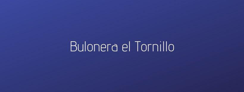 BULONERA EL TORNILLO