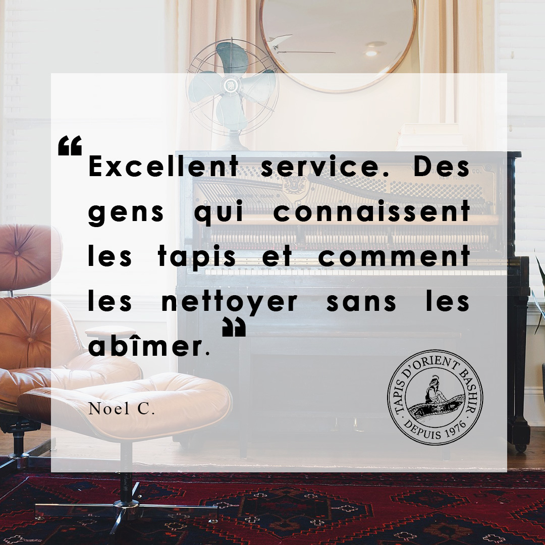 "Tapis d'Orient Bashir à Montréal: Our client Noël just left a review in French which translates to: ""Excellent service. People who know a lot about carpets and how to wash them without causing any damage."" Feel free to leave us a Google review if you've stopped by for a visit too"