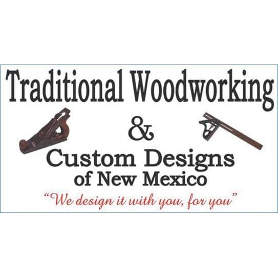 Traditional Woodworking & Custom Designs of New Mexico