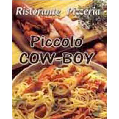 Piccolo Cow Boy Ristorante Pizzeria