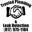 Trusted Plumbing & Leak Detection - Fort Worth, TX 76131 - (817)975-1184 | ShowMeLocal.com