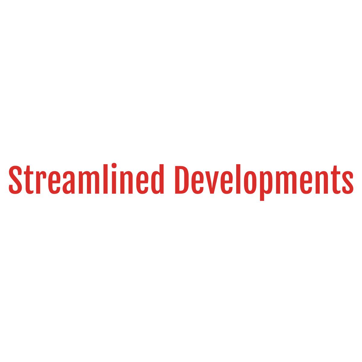 Streamlined Developments