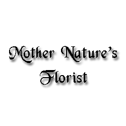 Mother Nature's Florist