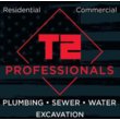 T2 Professionals Plumbing Sewer and Water