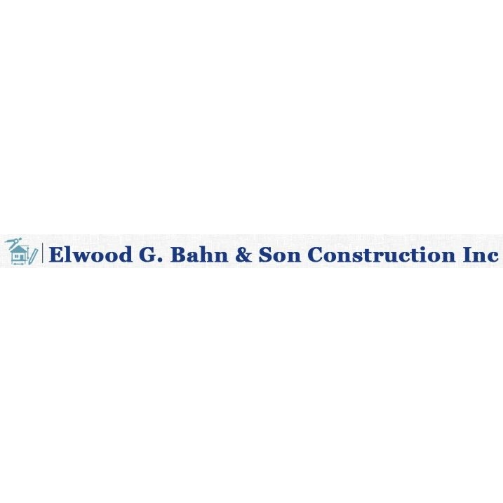 Elwood G. Bahn & Son Construction, Inc.