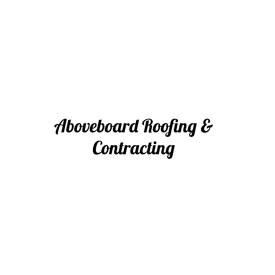 Aboveboard Roofing & Contracting