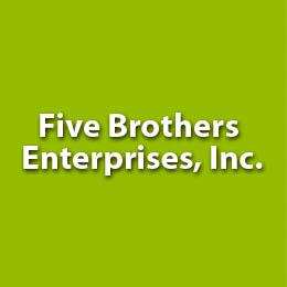 Five Brothers Enterprises, Inc.