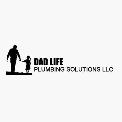 Dad Life Plumbing Solutions LLC