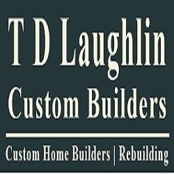 T D Laughlin Custom Builders