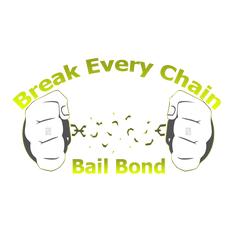 Break Every Chain Bail Bond