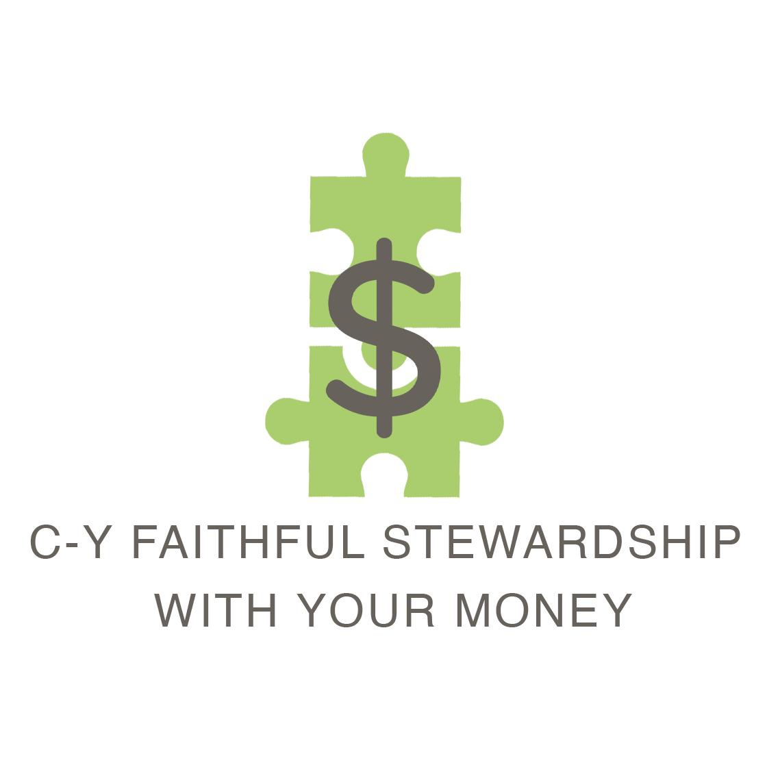 C-Y Faithful Stewardship with Your Money
