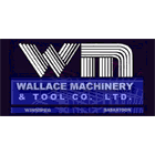 Wallace Machinery & Tool Co Ltd