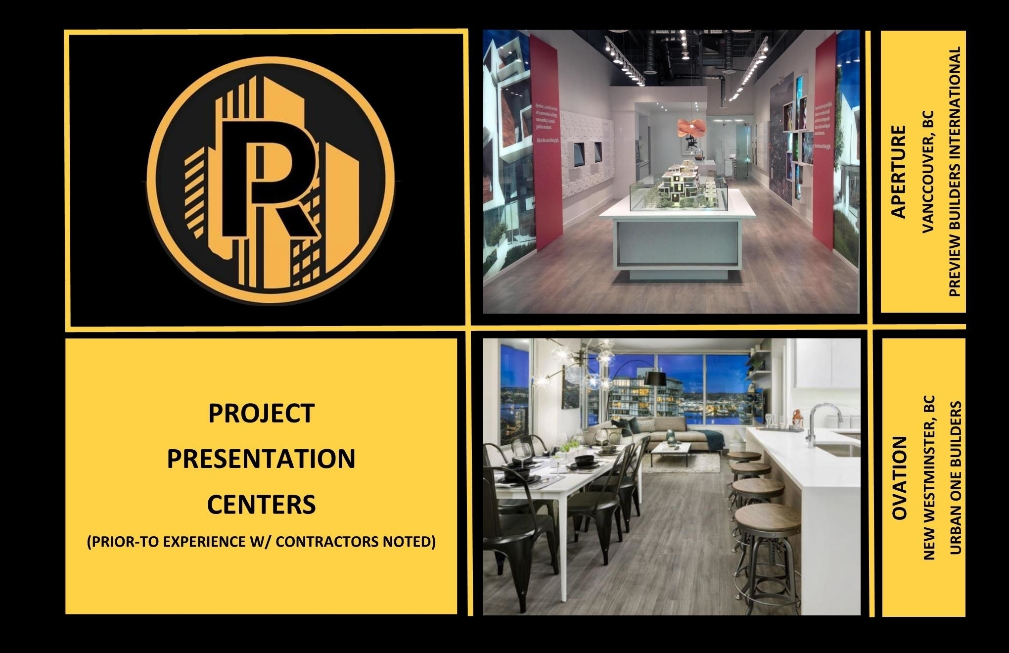 Raudales Enterprise LTD in Vancouver: Real Estate Development Presentation Centers Display Centers Pre-construction Services Design Interiors Project Management